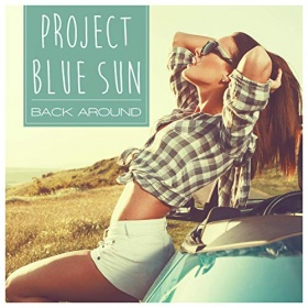 PROJECT BLUE SUN - BACK AROUND